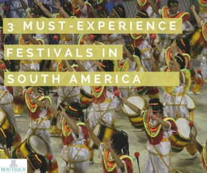 3-Must-Experience-Festivals-in-South-America