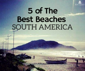 5-of-The-Best-Beaches-South-America