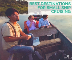 Best-Destinations-for-Small-Ship-Cruising