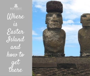 Where-is-easter-island-&-how-to-get-there