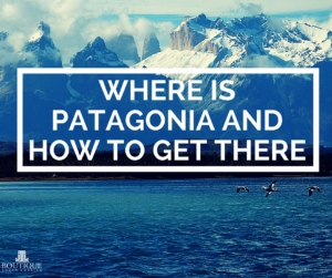 Where-is-patagonia-and-how-to-get-there
