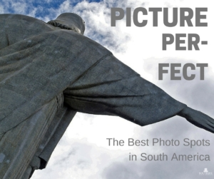 the-best-photo-spots-in-south-america