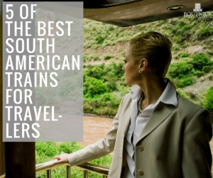 5-of-the-Best-South-American-Trains-for-Travellers