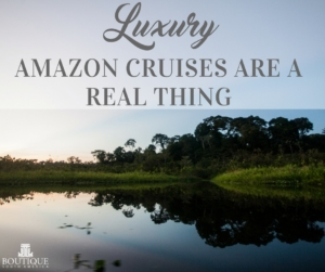 luxury-amazon-cruises-are-a-real-thing